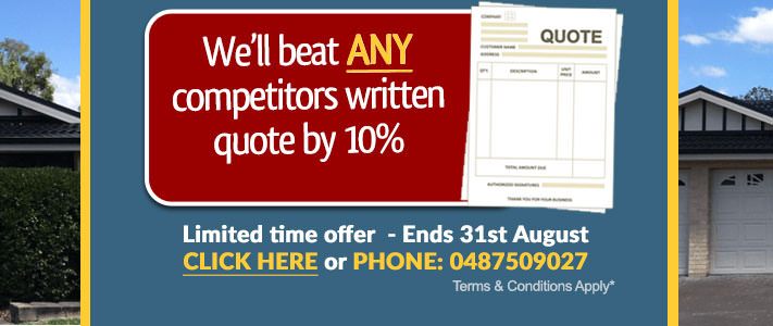 We'll beat competitors written quote by 10% until 31st of August