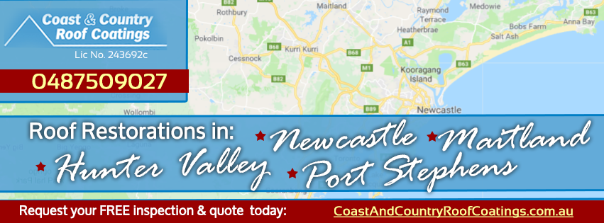 Roof Restoration Newcastle, Maitland, Hunter Valley, Port Stephens, Raymond Terrace & More